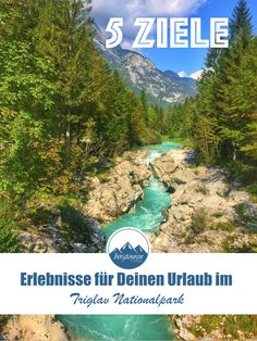 Urlaub in Slowenien: Fünf Ausflüge und Erlebnisse im Triglav Nationalpark, und entlang der Soča in Slowenien. Roadtrip, Slovenia, Kind, Tricks, Outdoor, River, Europe, Running Away, Parental Leave