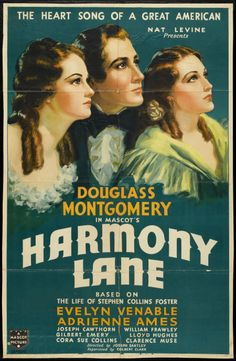 Harmony Lane (1935)Stars: Douglass Montgomery, Evelyn Venable, Adrienne Ames, William Frawley, Lloyd Hughes, Clarence Muse ~  Director: Joseph Santley