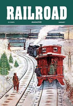 Railroad Magazine: December Trains, 1951