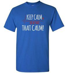 Keep Calm Okay Not That Calm Funny Shirt for Nurses - Short Sleeve T-Shirt