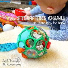 Stuff the OBall Heuristic Play Activity for Babies. Gloucestershire Resource Centre http://www.grcltd.org/scrapstore/