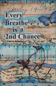 Every breath is a 2nd chance