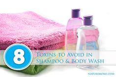 8 Toxins to Avoid in Shampoo and Body Wash