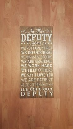 In This Deputy Home. Thin Blue Line. In This Deputy Home. Thin Blue Line. Leo Love, L Love You, Law Enforcement Wife, Cop Wife, Rustic Signs, Wood Signs, Police Humor, Police Gifts, Letter A Crafts