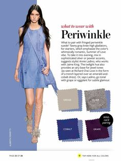 Iz-October 16 solid periwinkle dress or solid colored shirt, or skirt. Colour Combinations Fashion, Color Combinations For Clothes, Fashion Colours, Colorful Fashion, Color Combos, Trendy Fashion, Colour Match, Soft Summer Color Palette, Lilac Color