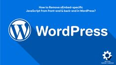 How to Remove oEmbed-specific #JavaScript from front-end & back-end in #WordPress? #plugins #developer #webperf Creative Web Design, Free Blog, Wordpress Plugins, How To Remove, Articles, Coding, Social Media, Social Networks, Social Media Tips