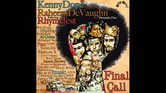 Kenny Dope & Raheem DeVaughn feat. Rhymefest & The Fantastic Souls - Fin...