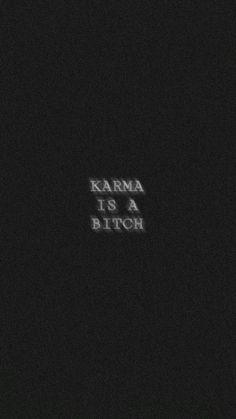 Karma is a bitch lockscreen - wallpaper lockscreen # . - Karma is a bitch lockscreen – wallpaper lockscreen dog - Funny Phone Wallpaper, Mood Wallpaper, Iphone Background Wallpaper, Dark Wallpaper, Tumblr Wallpaper, Lock Screen Wallpaper, Wallpaper Quotes, Wallpaper Lockscreen, Psycho Wallpaper