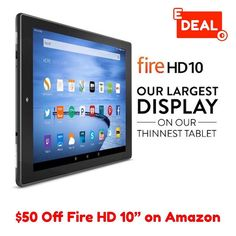 $50 Off Fire HD 10 on Amazon.com. The largest display on a thinnest tablet yet. Available in black white and introducing silver aluminum. . . ORDER NOW: http://ift.tt/2baE5UC . . #edealo #caironightlife #thisisegypt #gadgetsph #lookingforph #gadgets #gadgetsforsale #onlineshopph #swapph #forsaleph #legitseller #photooftheday #instagood #lookingfor #powerbankph #gadgetsforsaleph #iphoneph #onlineshop #sfs #tech #appleph #device #electronics #gadgetph #geek #prelovedph #sale #saleph…