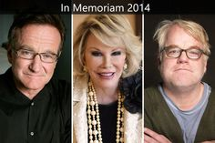 In Memoriam 2014 (Entertainers We Lost In visit site for all images of those we lost) Robin Williams Movies, Miss You All, Thanks For The Memories, Joan Rivers, Love And Respect, Celebs, Celebrities, My Heart Is Breaking, Hollywood Stars