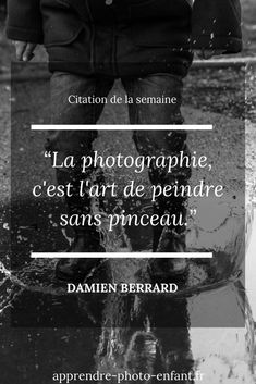 Quote of the week Damien Berrard quotLa photogra Passion Photography, Aesthetic Photography Nature, Photography Words, Quotes About Photography, Citation Art, Image Citation, Funny Engagement Photos, Engagement Humor, Top Quotes
