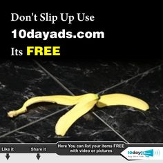Dont Slip Up Use 10dayads.com Its FREE #Freeonlineadvertising #Freeadvertisingsites #Freejobposting #Localads #Wantedads #Postfreeads #Onlineads #Classifiedad