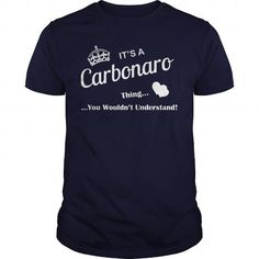 cool CARBONARO Tshirt - It's a CARBONARO Thing, You Wouldn't Understand Check more at https://hubshirt.com/carbonaro-tshirt-its-a-carbonaro-thing-you-wouldnt-understand.html