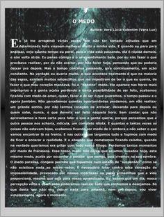 O medo, texto de Vera Lúcia Valentim