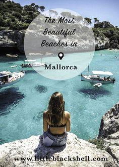 The Best Beaches In Mallorca, Spain | www.littleblackshell.com IG: @littleblackshell