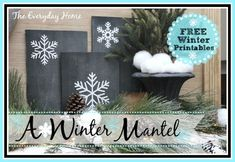 A Winter Mantel & Free Printables - The Everyday Home