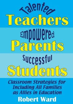 Shouldn't every parent be a teacher's greatest asset and ally in nurturing and educating all students? Shouldn't every teacher actively include and empath Education Today, Free Kindle Books, Professional Development, Student Learning, Teaching English, Middle School, Leadership, Parents, Students