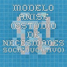 Modelo ANISE (Estudio de necesidades socieducativo)