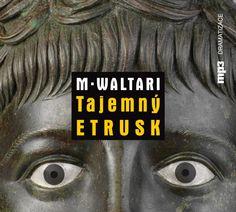 Príbeh Mika Waltariho z tajuplnej Etrúrie Roman, Songs, Music, Movies, Movie Posters, Musica, Musik, Films, Film Poster