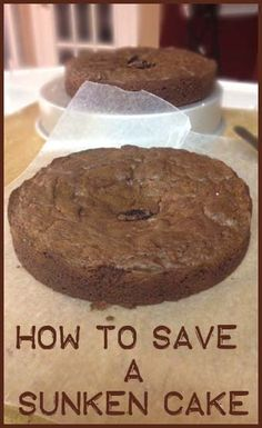How to Save a Sunken Cake