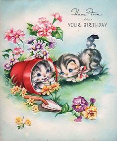 Happy Birthday Vintage, Retro Birthday, Cat Birthday, Vintage Valentines, Vintage Holiday, Vintage Greeting Cards, Birthday Greeting Cards, Birthday Greetings, Vintage Postcards