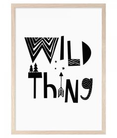 Mini Learners digital printable wall art Wild Thing, printable quote Scandinavian print in black and white, nursery decor. - High quality PDF and Nursery Prints, Nursery Wall Art, Nursery Decor, Nursery Quotes, Wall Quotes, Printable Quotes, Printable Wall Art, Black White Nursery, White Art