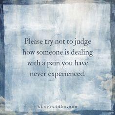 Please Don't Judge - Tiny Buddha