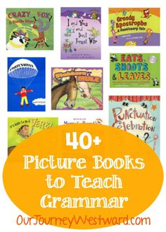 Use picture books to gently and effectively teach grammar in the elementary years.