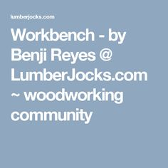 Shopnotes magazine 6 step router plate installation extra workbench by benji reyes lumberjocks woodworking community greentooth Images