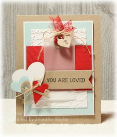You Are Loved Card by Jen Shults #ValentinesLove, #Cardmaking