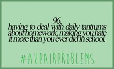 #aupairproblems Au Pair, Make It Yourself, How To Make