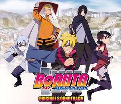 Boruto - Naruto The Movie Original Soundtrack Kurama Susanoo, Cd Japan, Naruto The Movie, Uzumaki Boruto, Boruto Naruto Next Generations, Naruto And Hinata, 2015 Movies, Anime Music, Team 7