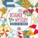 Links to 2017 Quilt Alongs at Busy Hands Quilts - 2017 Designer Mystery BOM