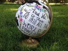 I was thinking of doing something similar to this. I'm still thinking of what Bible verse I want to use. Possibly a praise verse with music notes. Cute Crafts, Crafts To Sell, Diy And Crafts, Arts And Crafts, Globe Decor, Globe Art, Painted Globe, Hand Painted, Craft Gifts