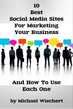 10 Best Social Media Sites For Marketing Your Business And How To Use Each One (A Quick Start Guide For Small Business Owners & Entrepeneurs) Business Marketing, Business Tips, Social Media Marketing, Online Business, Best Social Media Sites, Instagram Blog, Free Kindle Books, Investing, Finance