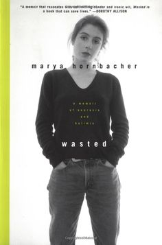 Wasted by Marya Hornbacher. Astonishing read but proceed with caution if you've ever struggled with an eating disorder. Very triggering.