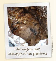 Filet mignon de porc aux champignons en papillote