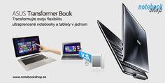 ASUS Transformer Book - Asus Transformer Book Trio TX201, TX300 a T100 kombinujú notebook, tablet a stolný počítač do jedného tenkého ale výkonného zariadenia s OS Windows 8.