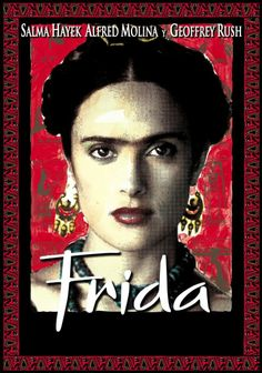 Directed by Julie Taymor. With Salma Hayek, Alfred Molina, Geoffrey Rush, Mía Maestro. A biography of artist Frida Kahlo, who channeled the pain of a crippling injury and her tempestuous marriage into her work. Frida Film, Frida Movie, Salma Hayek, Great Films, Good Movies, Awesome Movies, Watch Movies, Love Movie, Movie Tv