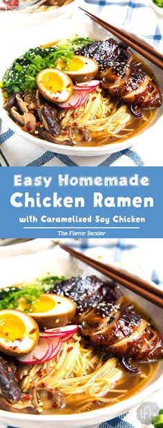 Easy Homemade Chicken Ramen - The Flavor Bender Easy Homemade Chicken Ramen - An incredibly flavorful Chicken ramen with authentic flavors, but easy to make for dinner! Topped with caramelized soy chicken and a ramen egg. Ready in 30 - 45 minutes. Chicken Ramen Recipe, Soy Chicken, Chicken Flavors, Chicken Recipes, Easy Dinner Recipes, Soup Recipes, Easy Meals, Easy Ramen Recipes, Dessert
