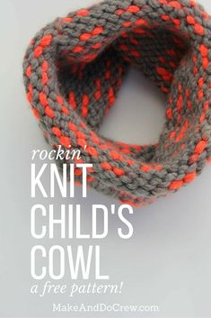 "Just Like Mommy Cowl, free knitting pattern in toddler, child, and adult sizes by Make And Do Crew | Super easy cowl scarf to make for a DIY gift this year. This free pattern uses Lion Brand Wool-Ease Thick and Quick in the color ""Monarch."" Sizes include toddler, child and adult. Click to view the free pattern! 