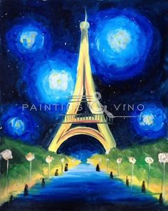"""""""Eiffel Tower Starry Night"""" Friday December 5th, 6:30-9:30pm at M3Live in Anaheim. Come paint with us! Register on our website - just click the picture to follow the link!"""