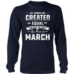 All Women Created Equal But Best Born In october birthday gift t shirt Womens
