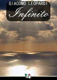 L'infinito e altre poesie di Giacomo Leopardi (Italian Edition) by Giacomo Leopardi. $0.99. Publisher: Francesco Libri (September 29, 2010). 143 pages