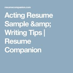 Acting Resume Sample & Writing Tips Acting Resume, Manager Resume, Records Management, Hr Management, Web Developer Resume, Administrative Assistant Resume, Free Resume Examples, Website Optimization, Nursing Assistant
