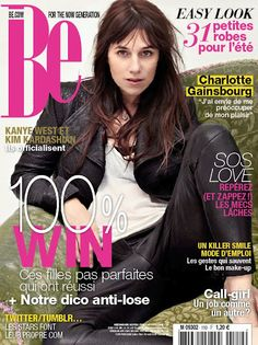 Charlotte Gainsbourg on the cover of Be Magazine (France), May 4 2012