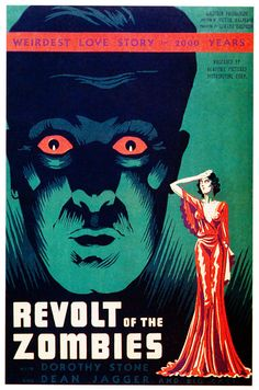 Revolt of the Zombies.....1936