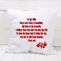 TO MY WIFE Pillowcase Bedroom Home Decor Great Gift Present for valentines day Personalized Phone Cases, Personalized Gifts, Give It To Me, Love You, Gives Me Hope, My Wife, Cushion Covers, Love Story, Phones