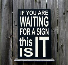 Waiting For a Sign Sign Funny Humorous by SuzsCountryPrims on Etsy, $18.00