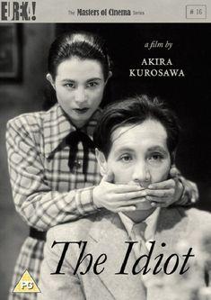 film poster The Idiot (Hakuchi) - Akira Kurosawa - 1951 Cinema Posters, Film Posters, Deaf Actress, Recurring Nightmares, Toshiro Mifune, Pop Art, Japanese Film, Japanese Female, World Tv
